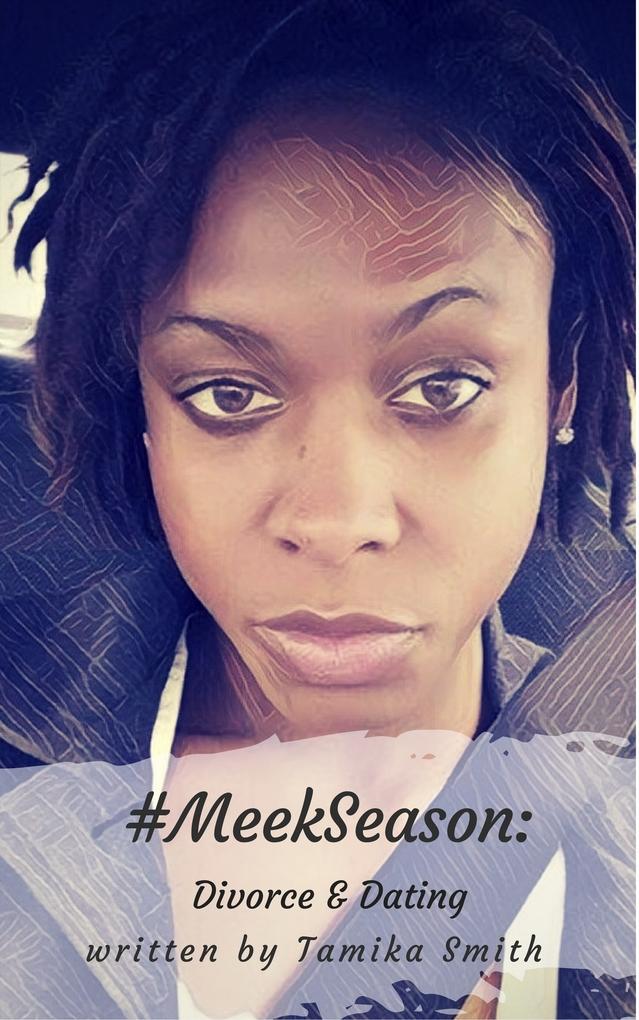 #MeekSeason: Divorce & Dating als eBook Downloa...