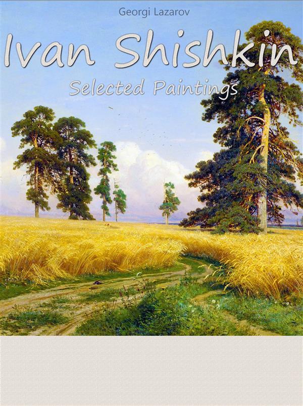 Ivan Shishkin: Selected Paintings als eBook Dow...