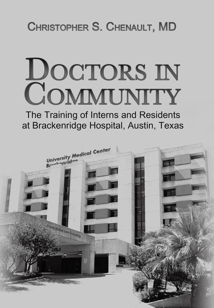 Doctors in Community als Buch von Christopher S...