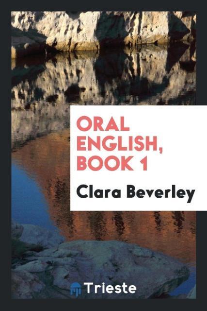 Oral English, Book 1 als Taschenbuch von Clara ...