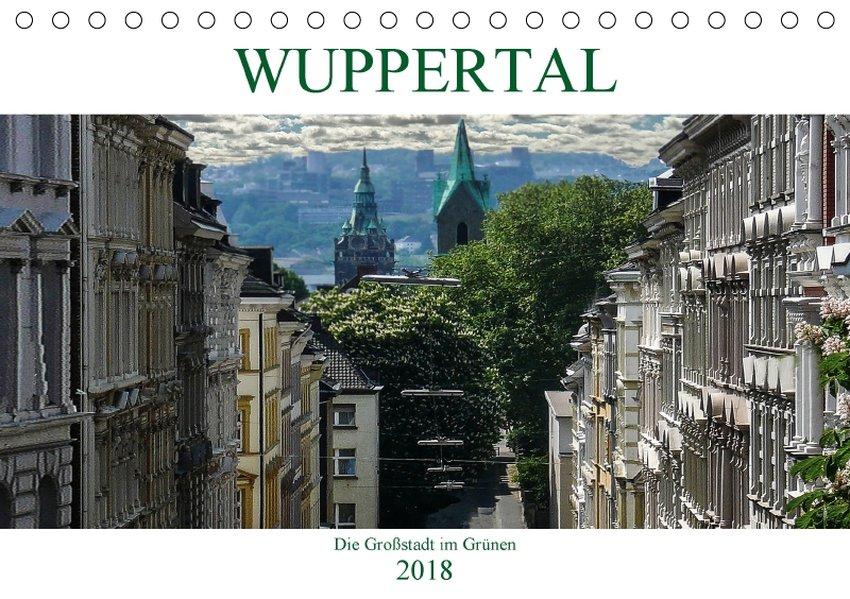 Wuppertal - Die Großstadt im Grünen (Tischkalen...