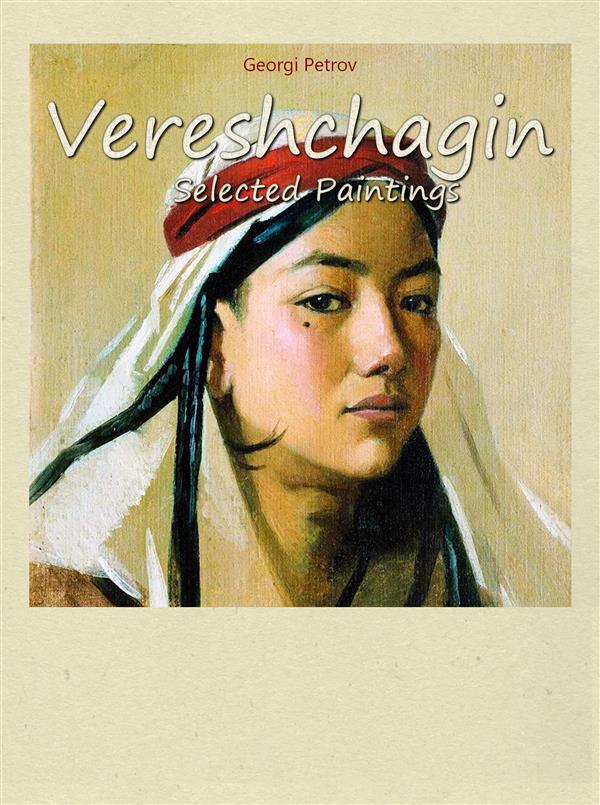 Vereshchagin: Selected Paintings als eBook Down...