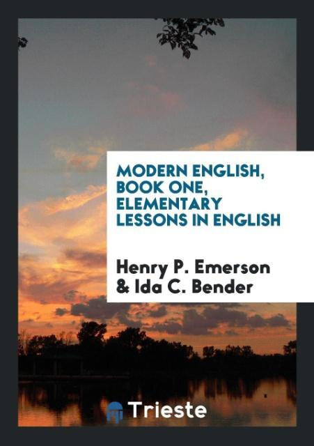 Modern English, Book One, Elementary Lessons in...