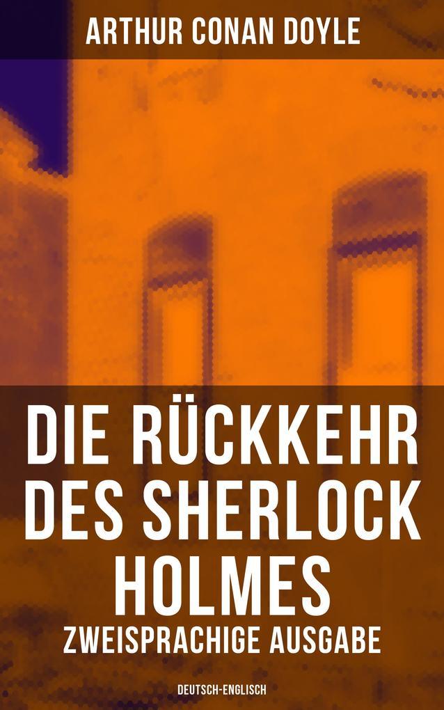 9788027215362 - Arthur Conan Doyle: Die Rückkehr des Sherlock Holmes (Zweisprachige Ausgabe: Deutsch-Englisch) als eBook Download von Arthur Conan Doyle - Kniha
