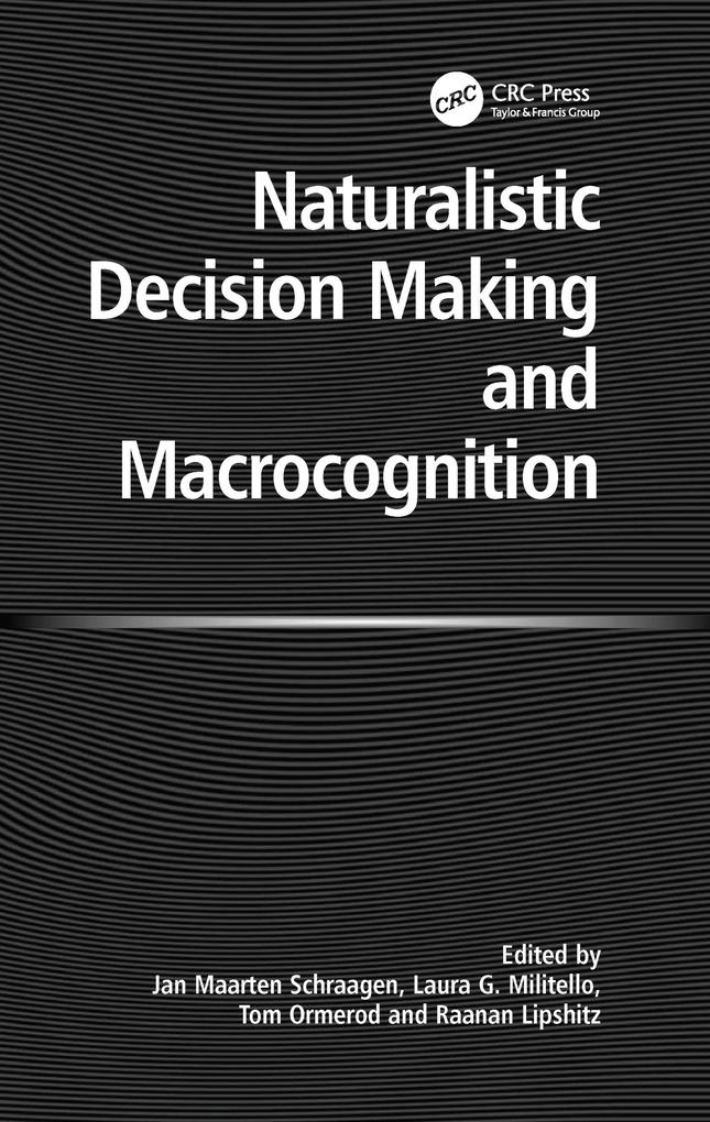 Naturalistic Decision Making and Macrocognition...