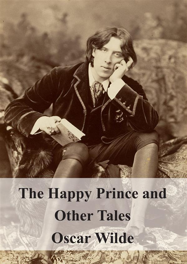 9788826494357 - Oscar Wilde: The Happy Prince and Other Tales als eBook Download von Oscar Wilde - Libro