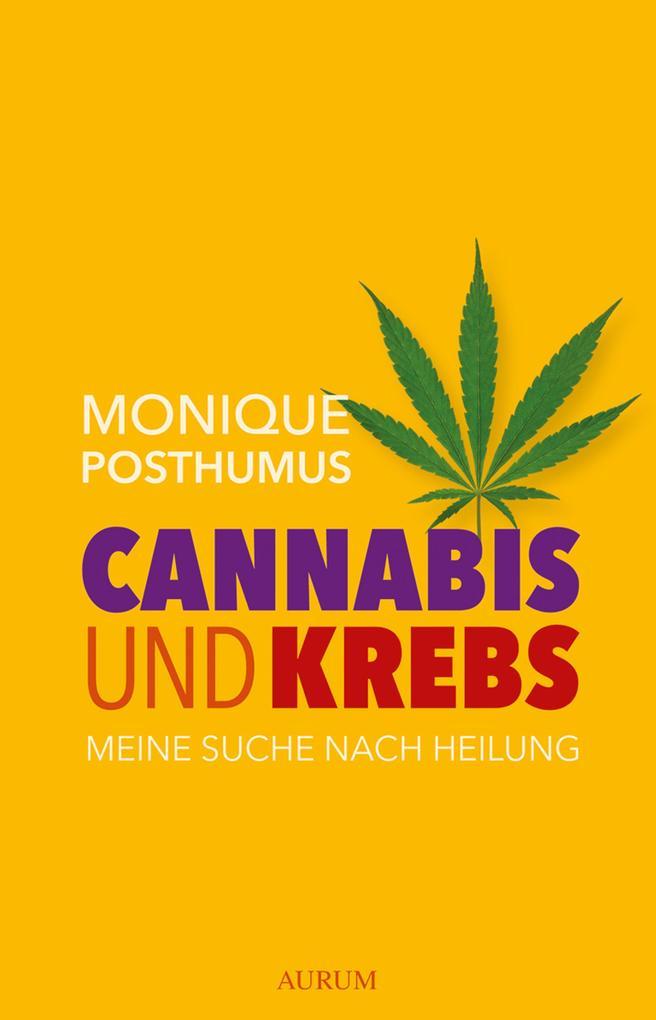 Cannabis und Krebs als eBook Download von Moniq...