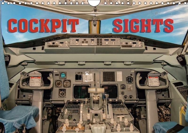 Cockpit sights (Wall Calendar 2018 DIN A4 Lands...