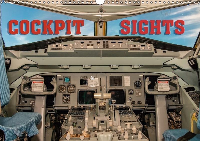 Cockpit sights (Wall Calendar 2018 DIN A3 Lands...