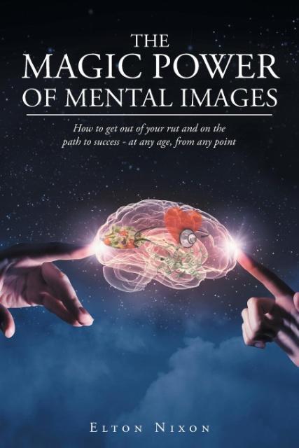 The Magic Power Of Mental Images als Taschenbuc...