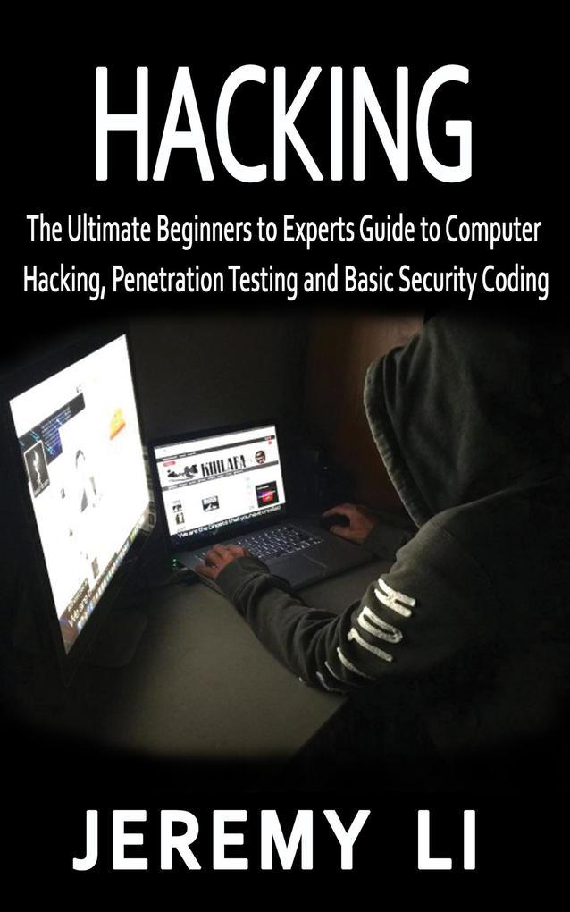 Hacking als eBook Download von Jeremy Li