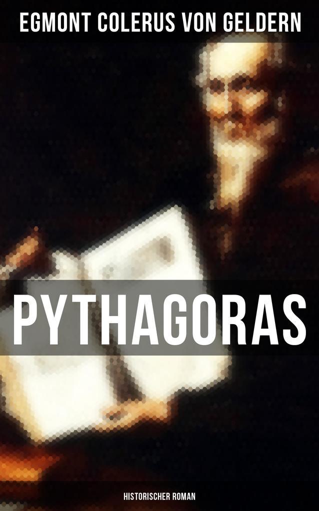 Pythagoras: Historischer Roman als eBook Downlo...
