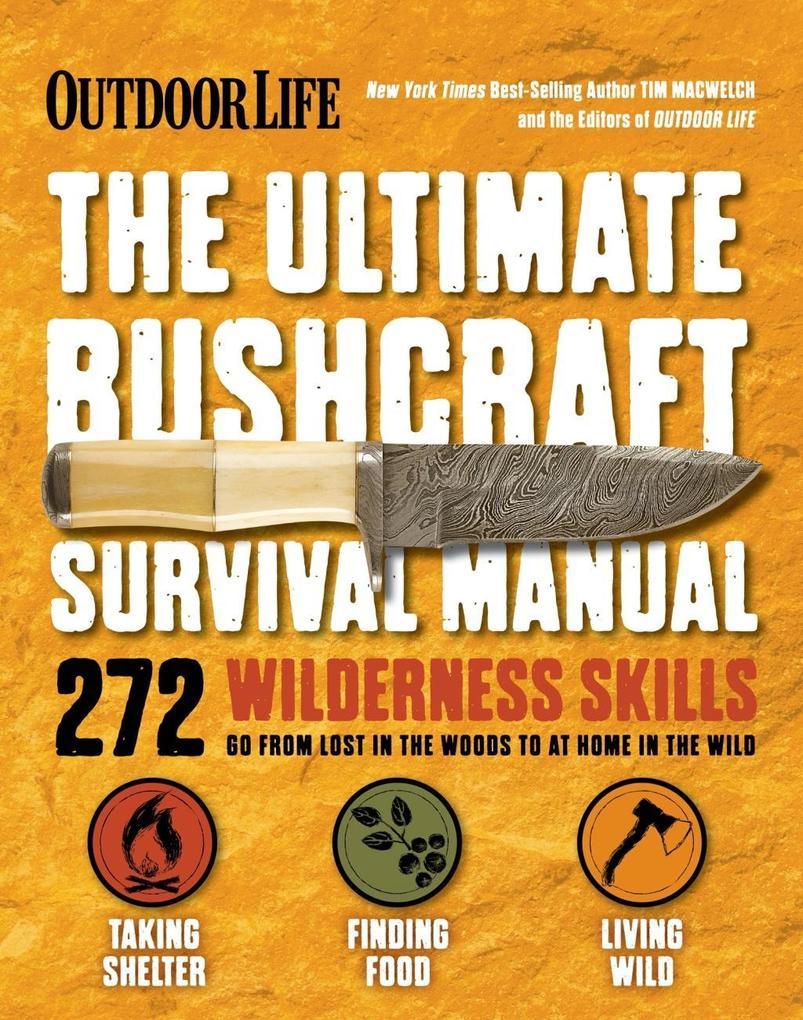 The Ultimate Bushcraft Survival Manual als eBoo...