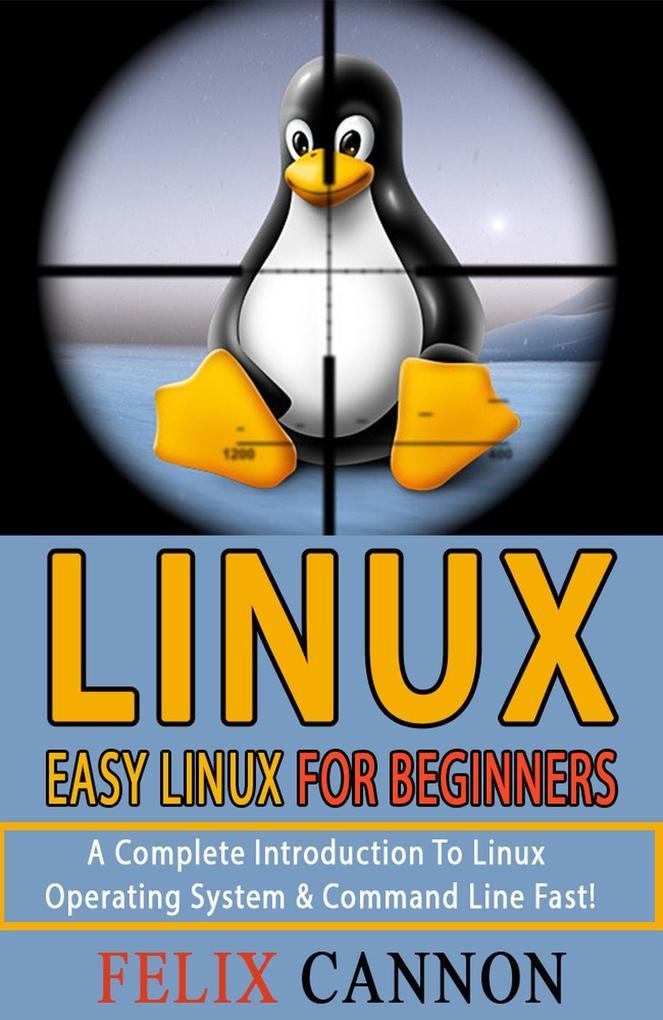 Easy Linux For Beginners als eBook Download von...