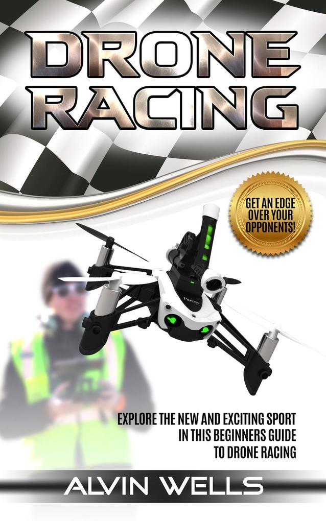Drone Racing: Explore the new and exciting spor...