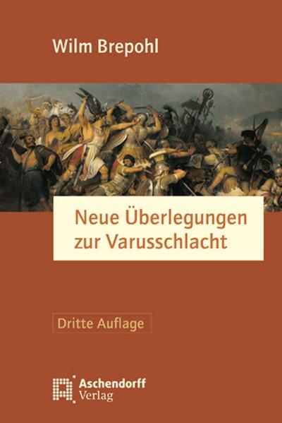 Neue Überlegungen zur Varusschlacht als Buch vo...