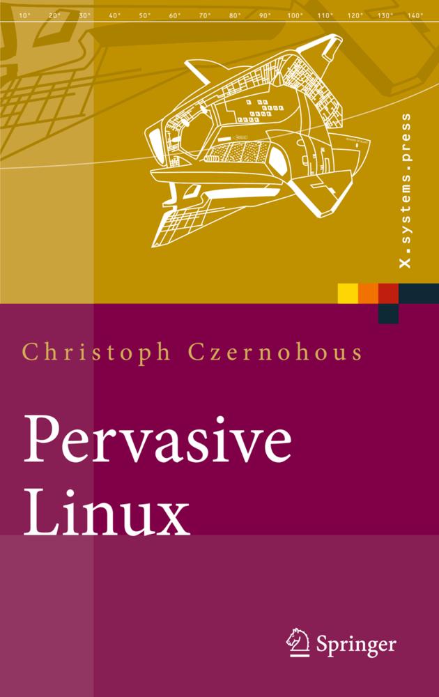 Pervasive Linux als Buch von Christoph Czernohous