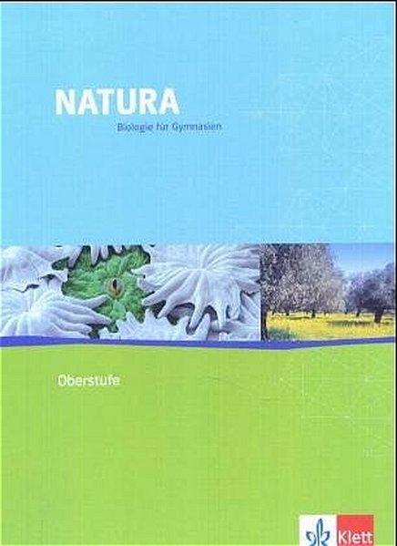Natura Oberstufe. Schülerbuch. Alle Bundeslände...