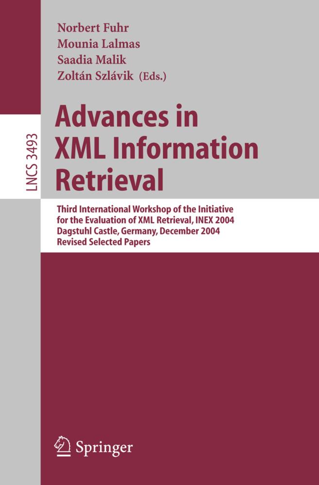 Advances in XML Information Retrieval als Buch von
