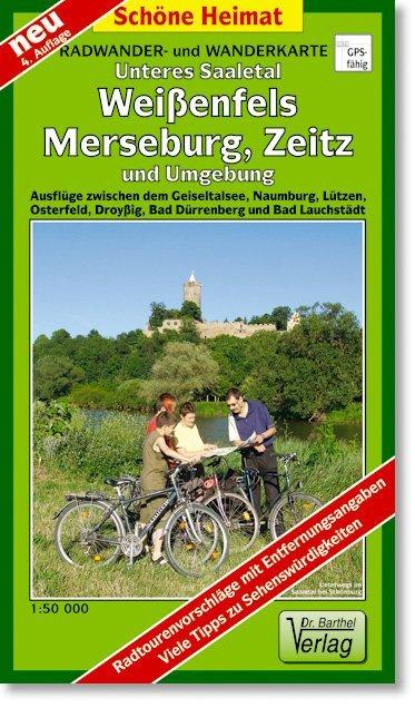Unteres Saaletal. Weißenfels, Merseburg, Zeitz ...