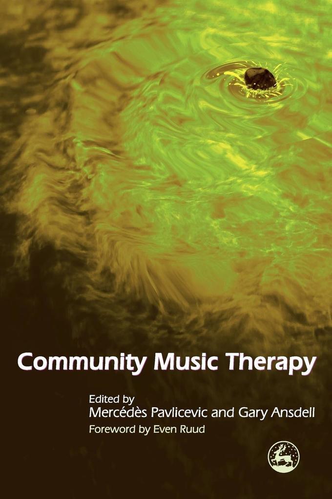 Community Music Therapy als Taschenbuch von Mer...