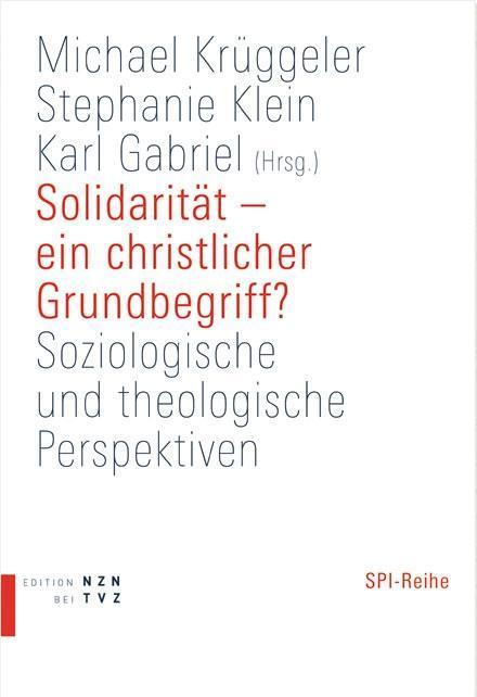 Solidarität - ein christlicher Grundbegriff? al...