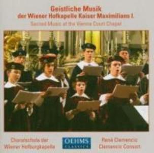Geistliche Musik Der Wiener Hofkapelle Kaiser Max.