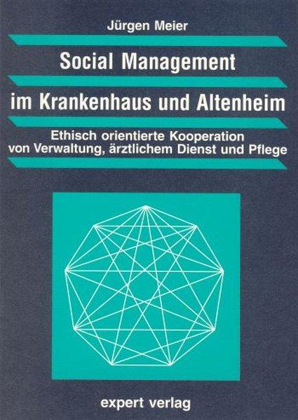 Social Management im Krankenhaus und Altenheim ...