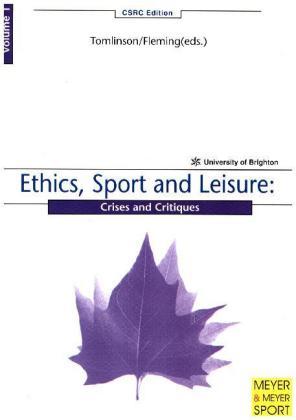 Ethics, Sport and Leisure als Buch von