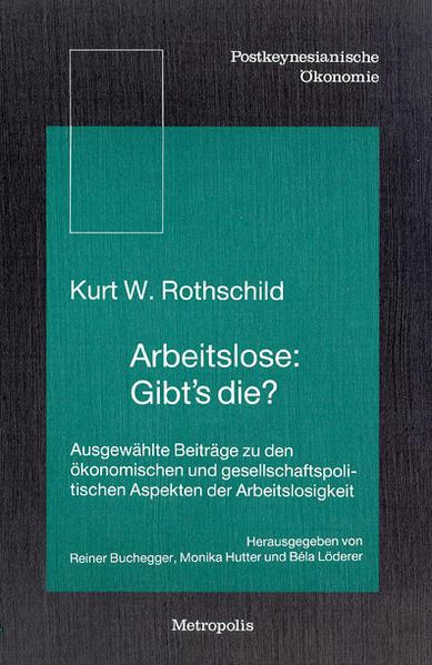 Arbeitslose: Gibts die? als Buch von Kurt W. Ro...