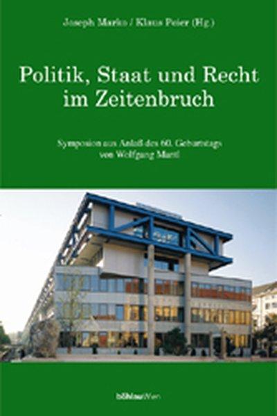 Politik, Staat und Recht im Zeitenbruch als Buc...