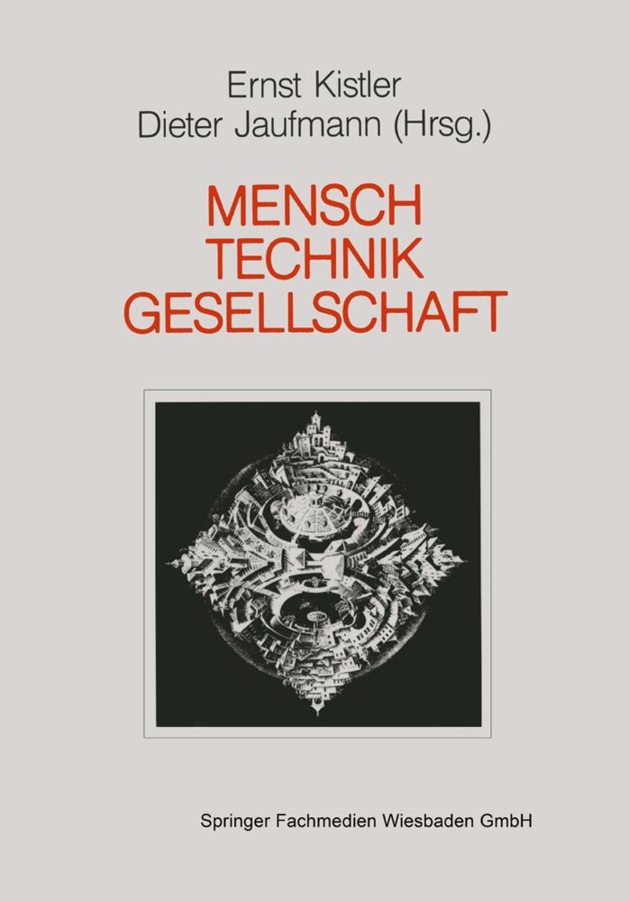 Mensch. Gesellschaft. Technik als Buch von