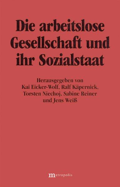 Die arbeitslose Gesellschaft und ihr Sozialstaa...