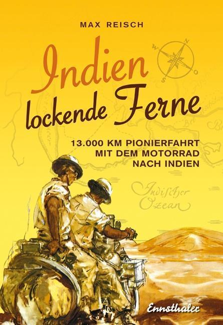Indien - Lockende Ferne als Buch von Max Reisch
