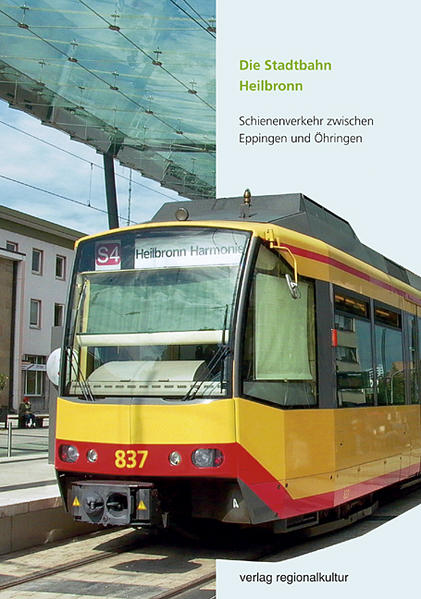 Die Stadtbahn Heilbronn als Buch von