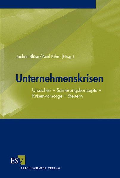 Unternehmenskrisen als Buch von Jochen Blöse, K...