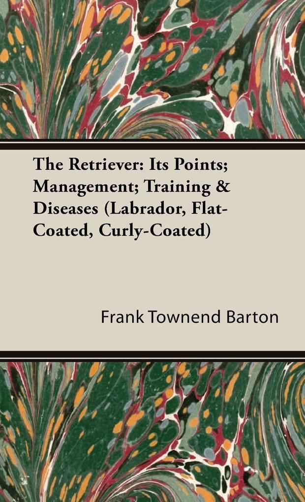 The Retriever als Buch von Frank Townend Barton