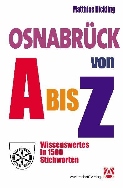 Osnabrück von A bis Z als Buch von Matthias Ric...