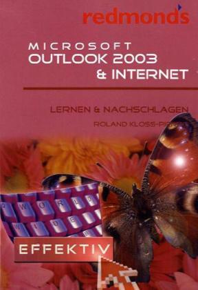 9783902116895 - Roland Kloss-Pierro: Microsoft Outlook 2003 & Internet - Livre