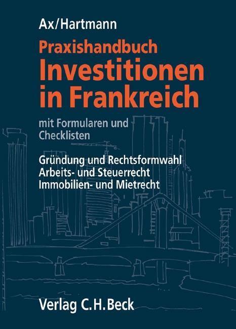 Praxishandbuch Investitionen in Frankreich als ...