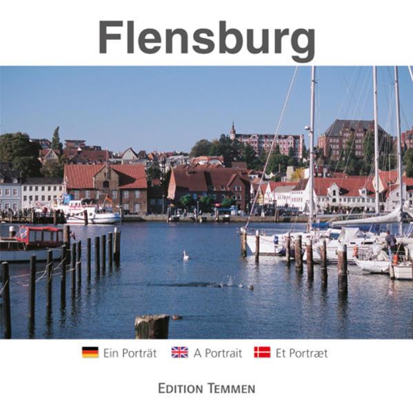 Flensburg als Buch von Werner Scharnweber