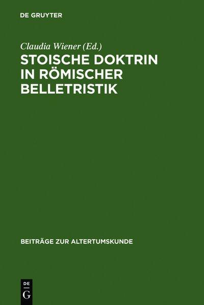 Vorschaubild von Stoische Doktrin in römischer Belletristik als Buch von