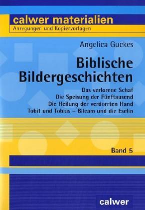 Biblische Bildergeschichten 5 als Buch von Ange...