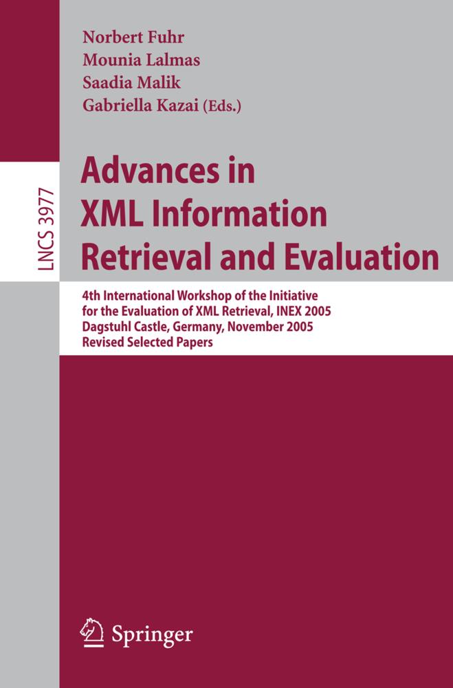 Advances in XML Information Retrieval and Evalu...