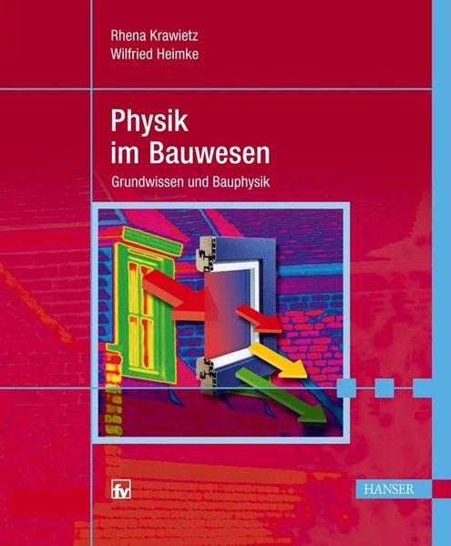 Physik im Bauwesen als Buch von Rhena Krawietz,...