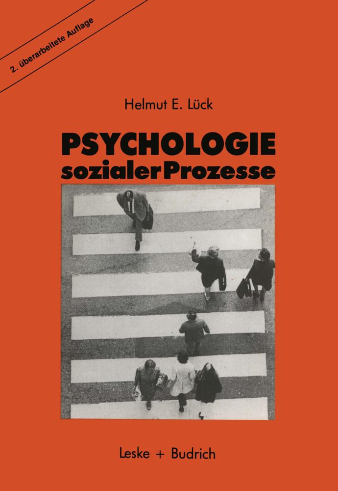 Psychologie sozialer Prozesse als Buch von Helm...