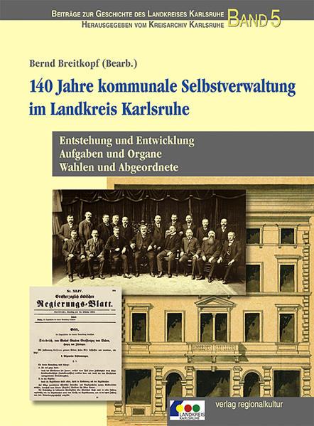 140 Jahre kommunale Selbstverwaltung im Landkre...
