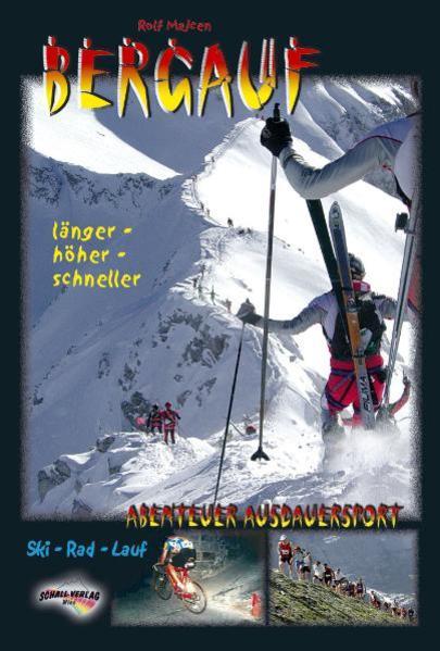 Bergauf - Abenteuer Ausdauersport als Buch von ...