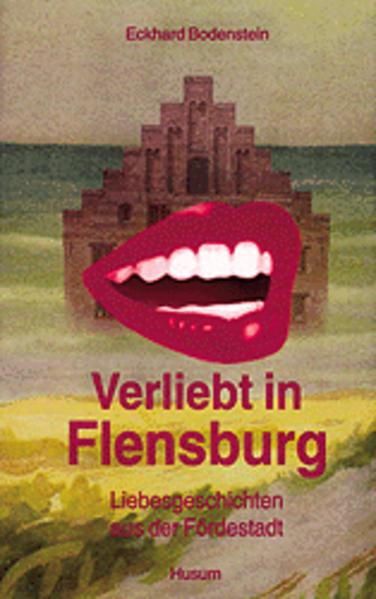 Verliebt in Flensburg als Buch von