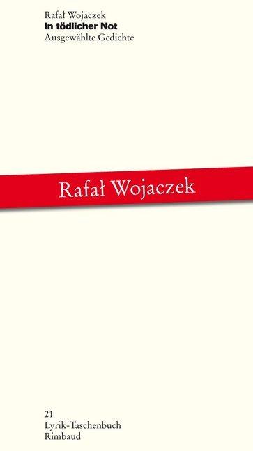 In tödlicher Not als Buch von Rafal Wojaczek, G...